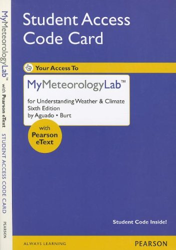9780321819635: NEW MyMeteorologyLab -- Standalone Access Card -- for Understanding Weather and Climate (6th Edition) (MyMeteorologyLab (Access Codes))