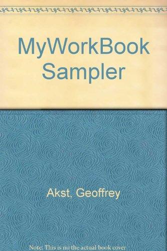 MyWorkBook Sampler: Akst, Geoffrey, Bragg,