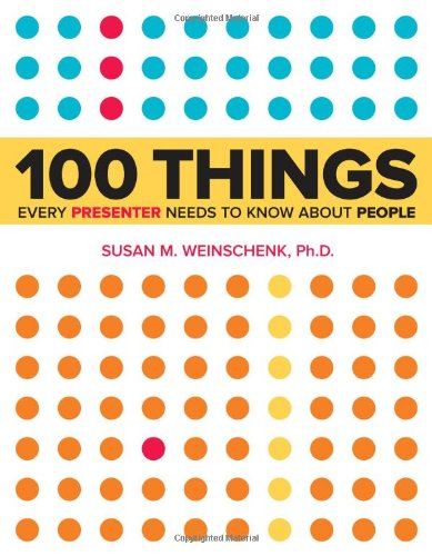 9780321821249: 100 Things Every Presenter Needs to Know About People
