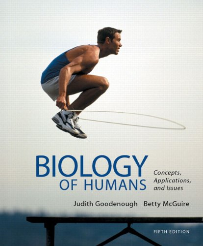 9780321821713: Biology of Humans: Concepts, Applications, and Issues (5th Edition)