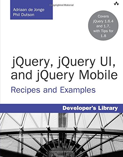 9780321822086: jQuery, jQuery UI, and jQuery Mobile: Recipes and Examples (Developer's Library)