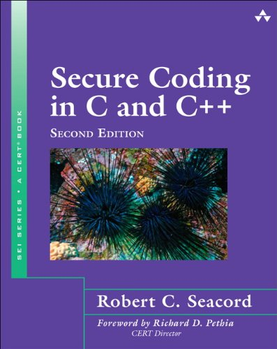 Secure Coding in C and C++ (2nd: Seacord, Robert C.