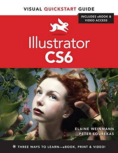 9780321822178: Illustrator CS6: Visual Quickstart Guide (Visual Quickstart Guides)