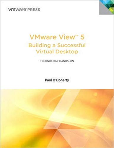 9780321822345: VMware View 5: Building a Successful Virtual Desktop (VMware Press Technology)