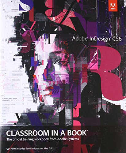 9780321822499: Adobe InDesign CS6 Classroom in a Book