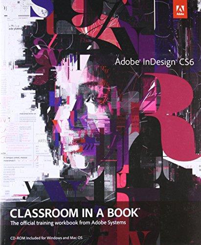 9780321822499: Adobe InDesign CS6 Classroom in a Book