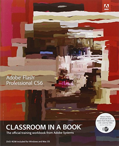 9780321822512: Adobe Flash Professional CS6 Classroom in a Book