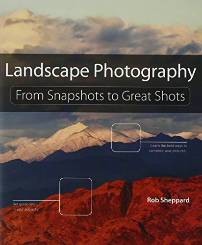 9780321823779: Landscape Photography: From Snapshots to Great Shots