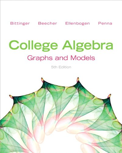9780321824219: College Algebra: Graphs and Models and Graphing Calculator Manual (5th Edition)