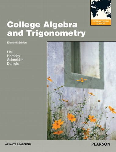 9780321824660: College Algebra and Trigonometry