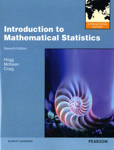 9780321824677: Introduction to Mathematical Statistics