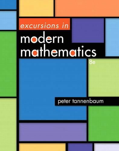 Excursions in Modern Mathematics (8th Edition): Tannenbaum, Peter
