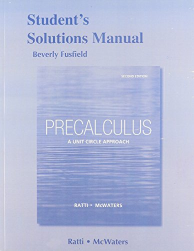 9780321825889: Student's Solutions Manual for Precalculus: A Unit Circle Approach