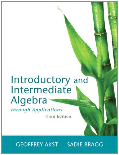 9780321826039: Introductory and Intermediate Algebra through Applications (3rd Edition)