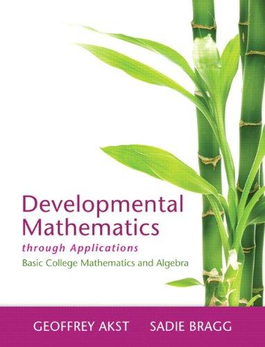 9780321826046: Developmental Mathematics through Applications: Basic College Mathematics and Algebra