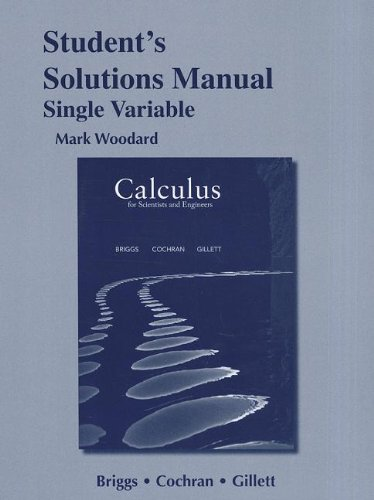 9780321826763: Student's Solutions Manual for Calculus for Scientists and Engineers, Single Variable