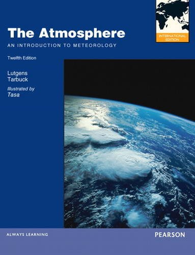 9780321826848: The Atmosphere: An Introduction to Meteorology