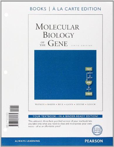 9780321827265: Molecular Biology of the Gene, Books a la Carte Edition (6th Edition)