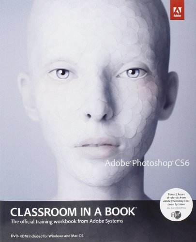 9780321827333: Adobe Photoshop CS6 Classroom in a Book