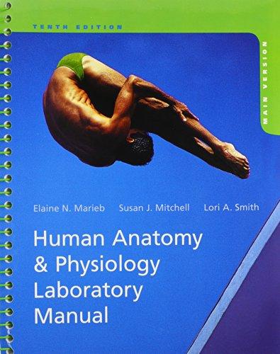9780321827517: Human Anatomy & Physiology Laboratory Manual, Main Version, 10th Edition
