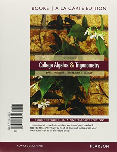 9780321828057: College Algebra and Trigonometry, Books a la Carte Edition Plus NEW MyMathLab with Pearson eText -- Access Card Package (5th Edition)