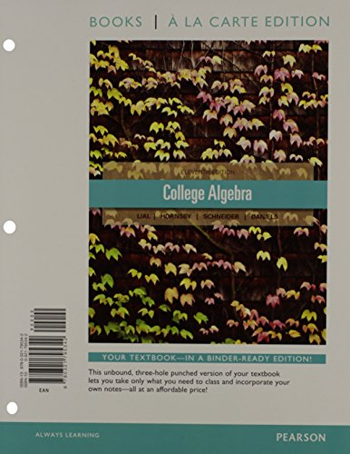 9780321828118: College Algebra, Books a la Carte Edition Plus NEW MyMathLab with Pearson eText -- Access Card Package (11th Edition)