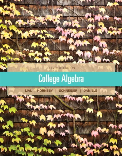 9780321828125: College Algebra Plus NEW MyMathLab with Pearson eText-- Access Card Package (11th Edition) (Lial/Hornsby/Schneider/Daniels)