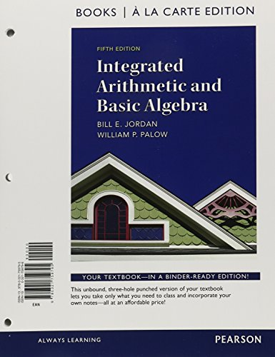 9780321828132: Integrated Arithmetic and Basic Algebra, Books a la Carte Edition Plus NEW MyMathLab with Pearson eText -- Access Card Package (5th Edition)