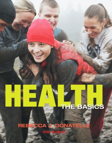 9780321828323: Health: The Basics plus MyHealthLab with eText -- Access Card Package (10th Edition)