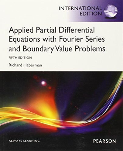 9780321828972: Applied Partial Differential Equations with Fourier Series and Boundary Value Problems