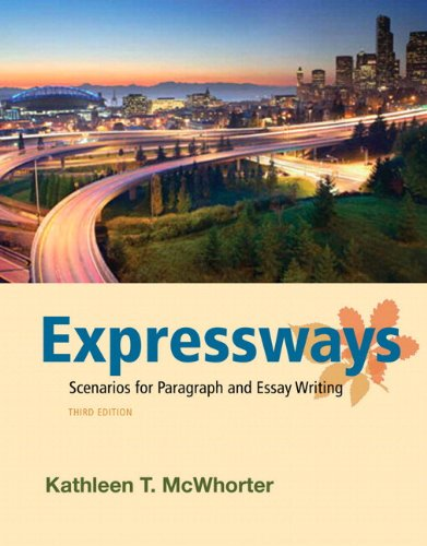 9780321829108: Expressways: Scenarios for Paragraph and Essay Writing Plus NEW MyWritingLab with eText -- Access Card Package (3rd Edition)