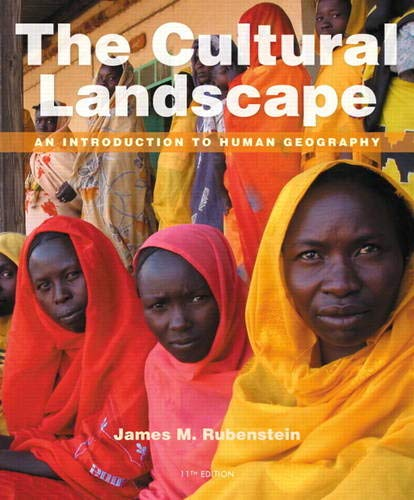 9780321831583: The Cultural Landscape: An Introduction to Human Geography (11th Edition)