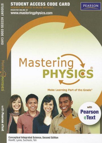 9780321831682: Mastering Physics(R) with Pearson eText -- Standalone Access Card -- for Conceptual Integrated Science (2nd Edition) (Mastering Physics (Access Codes))