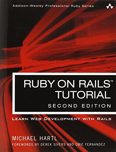 9780321832054: Ruby on Rails Tutorial: Learn Web Development with Rails (Addison-Wesley Professional Ruby)