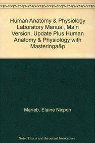 Human Anatomy & Physiology Laboratory Manual, Main: Marieb, Elaine N.