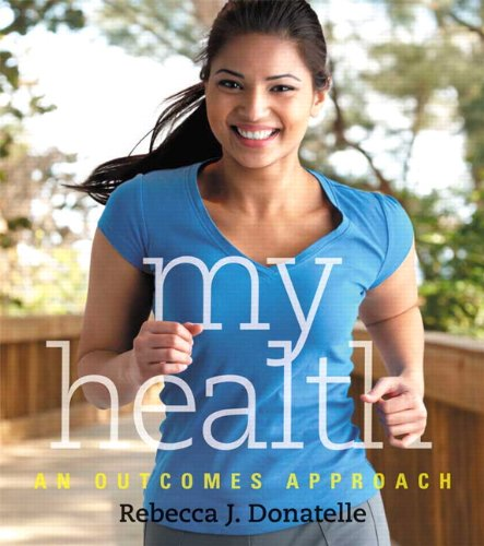 9780321834256: My Health: An Outcomes Approach Plus MyHealthLab with eText -- Access Card Package