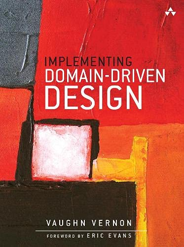 9780321834577: Implementing Domain-Driven Design