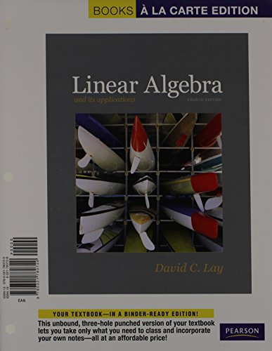 9780321836144: Linear Algebra and Its Applications, Books a la Carte edition Plus NEW MyMathLab with Pearson eText -- Access Card Package (4th Edition)