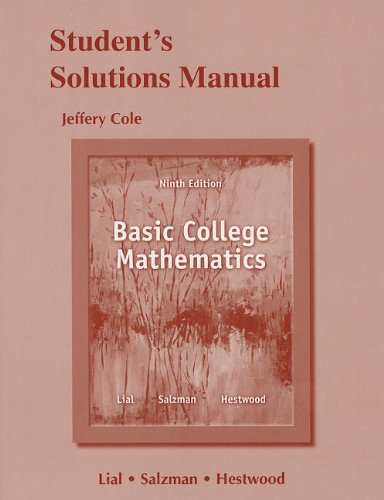 Student Solutions Manual for Basic College Mathematics: Lial, Margaret L.;