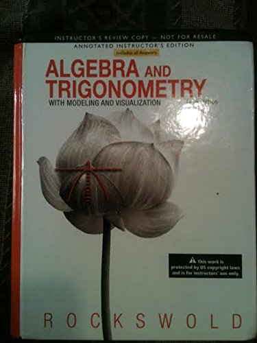 9780321836793: Algebra and Trigonometry with Modeling & Visualization