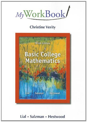 MyWorkBook for Basic College Mathematics: Lial, Margaret L.,
