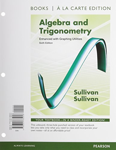 9780321837547: Algebra & Trigonometry Enhanced with Graphing Utilities, Books a la Carte Edition Plus NEW MyMathLab with Pearson eText -- Access Card Package (6th Edition)