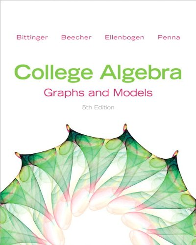 9780321837615: College Algebra: Graphs and Models Plus NEW MyMathLab with Pearson eText -- Access Card Package (5th Edition) (Bittinger Precalculus Series)