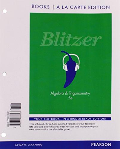 Algebra and Trigonometry, Books a la Carte: Blitzer, Robert F.