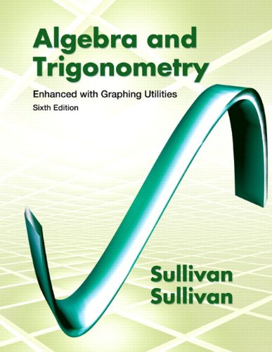 9780321837752: Algebra & Trigonometry Enhanced with Graphing Utilities Plus NEW MyMathLab with Pearson eText -- Access Card Package (6th Edition)