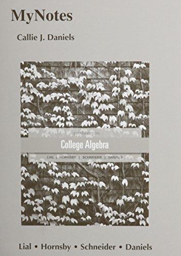 MyNotes for College Algebra: Lial, Margaret L.,