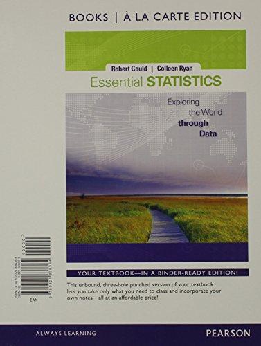 Essential Statistics, Books a la Carte Edition: Gould, Robert N.,