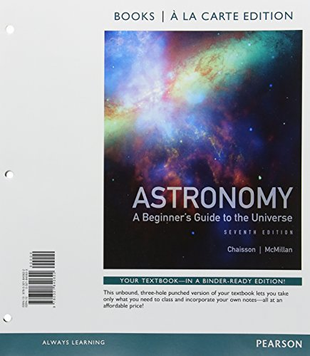9780321840622: Astronomy: A Beginner's Guide to the Universe, Books a la Carte Edition (7th Edition)