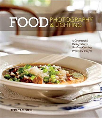 9780321840738: Food Photography & Lighting: A Commercial Photographer's Guide to Creating Irresistible Images
