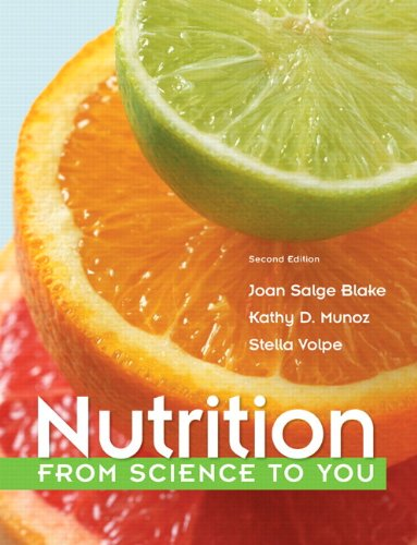 9780321840844: Nutrition: From Science to You (2nd Edition)